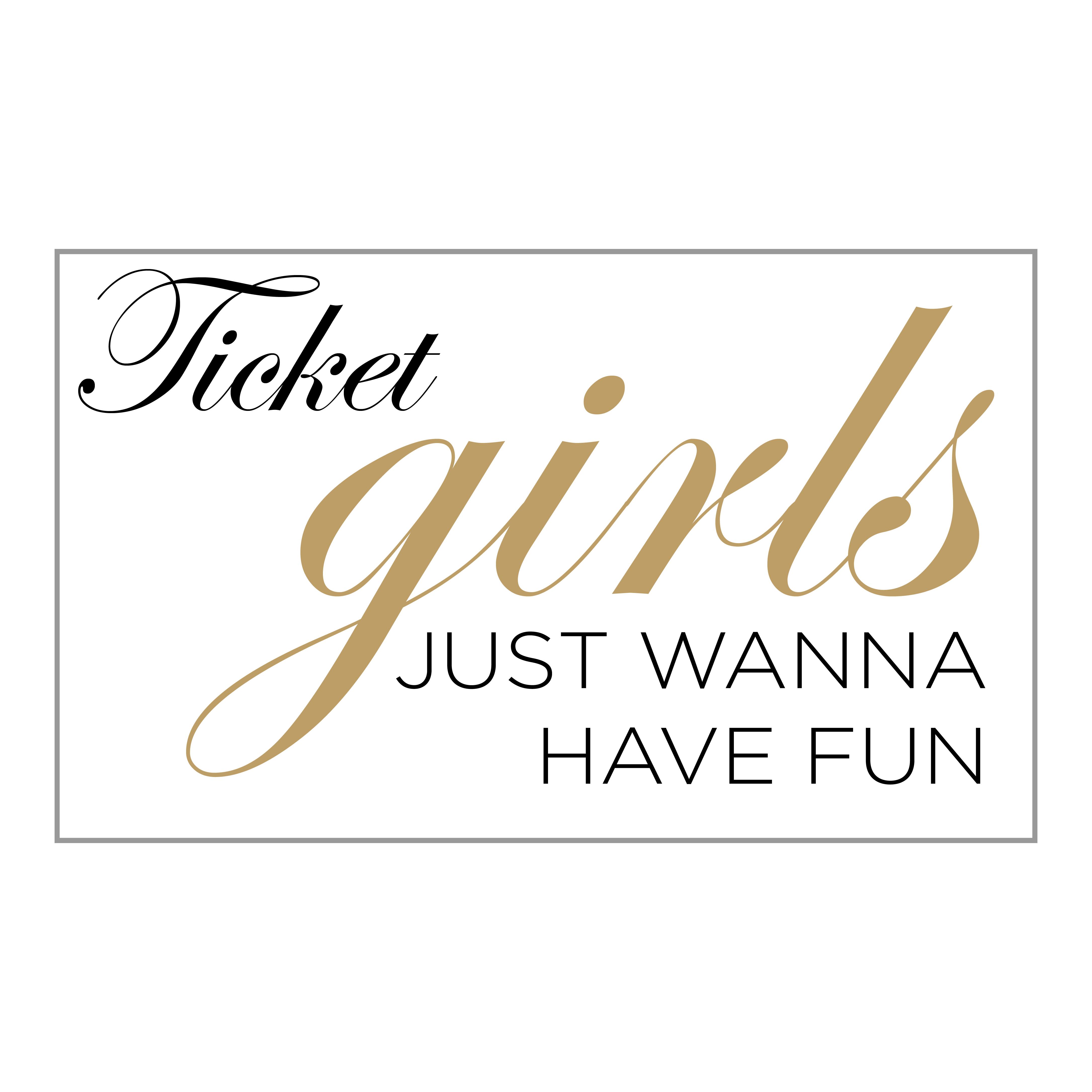 0f9568b325 Girls Just Wanna Have Fun Ticket – Ronald McDonald House Mobile